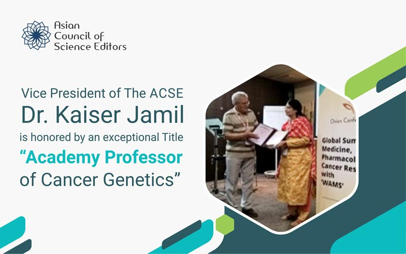 "WAMS Announced Dr. Kaiser Jamil as ""Academy Professor of Cancer Genetics"""