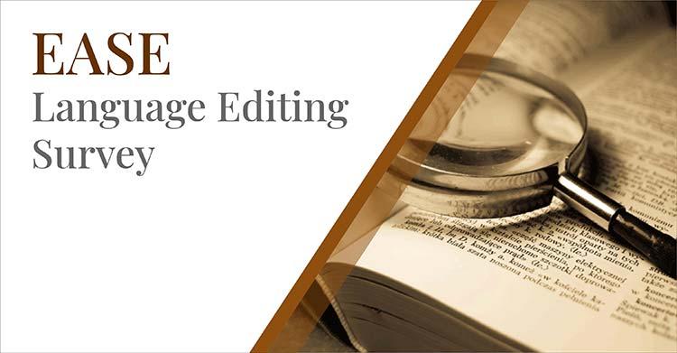 EASE Language Editing Survey: Let's Participate